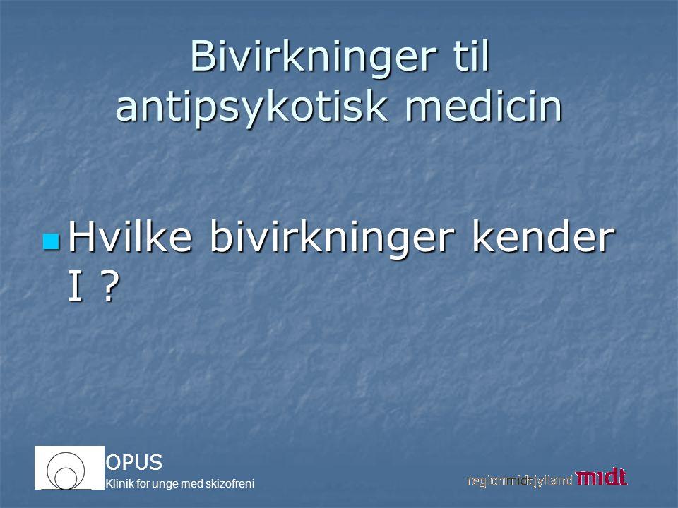 Bivirkninger til antipsykotisk medicin