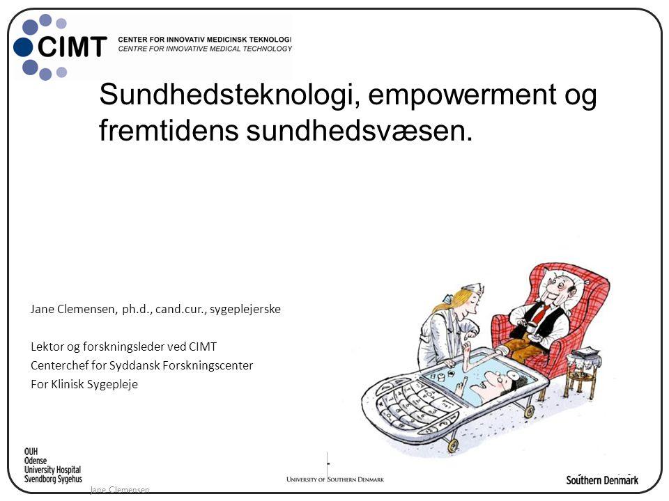 Sundhedsteknologi, empowerment og fremtidens sundhedsvæsen.
