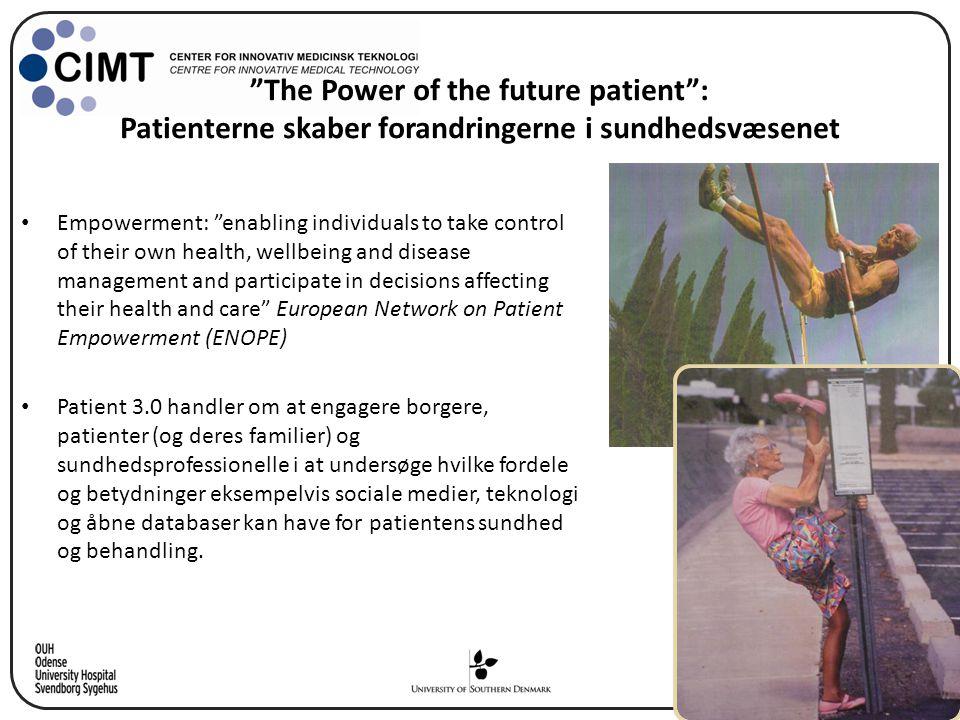 The Power of the future patient : Patienterne skaber forandringerne i sundhedsvæsenet