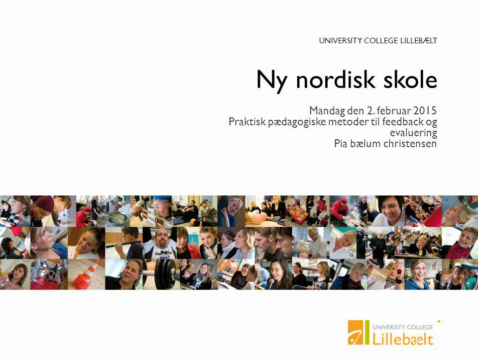 Ny nordisk skole Mandag den 2. februar 2015