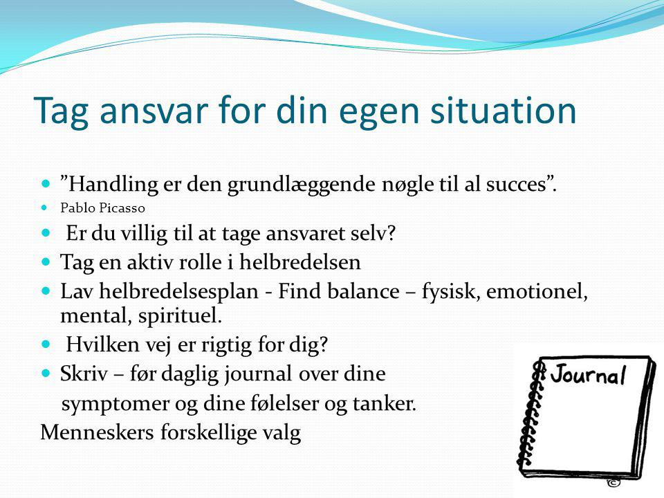 Tag ansvar for din egen situation