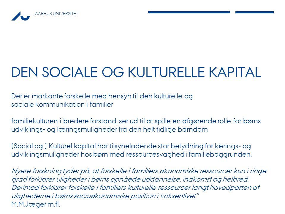 Den sociale og kulturelle kapital