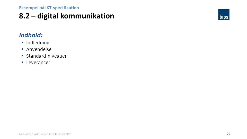 Eksempel på IKT-specifikation 8.2 – digital kommunikation