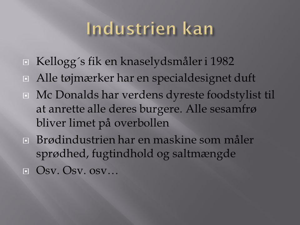 Industrien kan Kellogg´s fik en knaselydsmåler i 1982