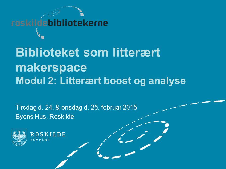 Tirsdag d. 24. & onsdag d. 25. februar 2015 Byens Hus, Roskilde