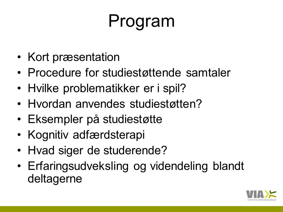 Program Kort præsentation Procedure for studiestøttende samtaler