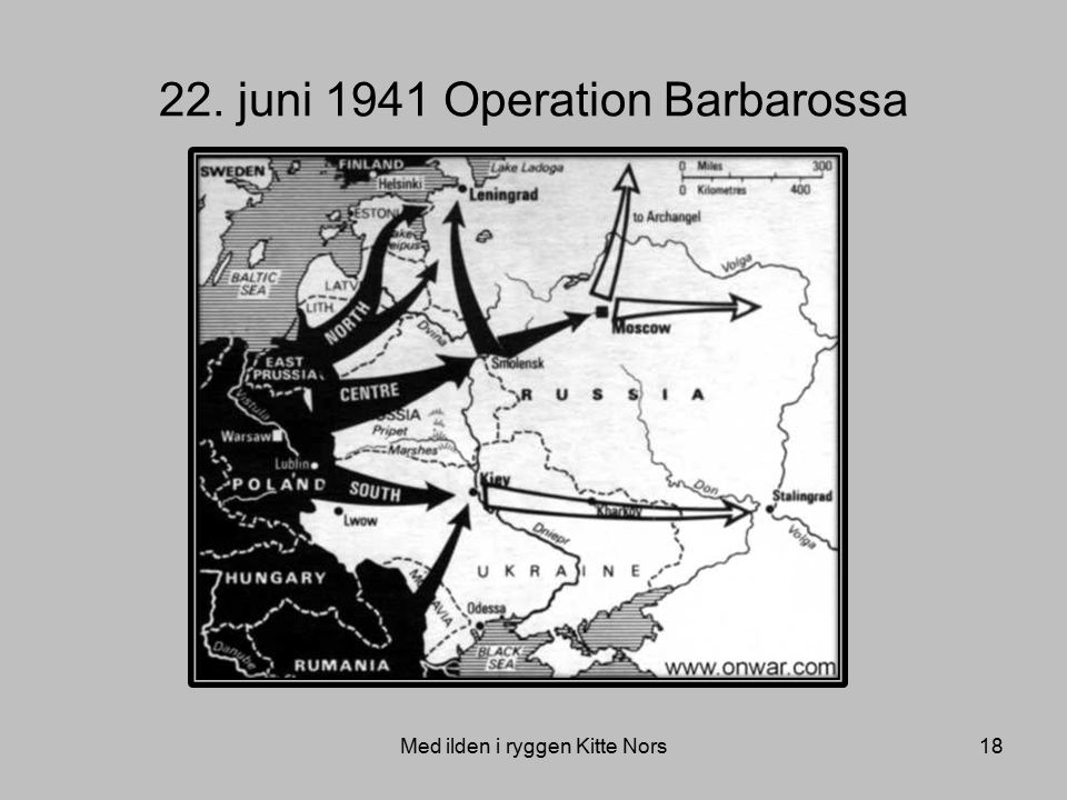 22. juni 1941 Operation Barbarossa