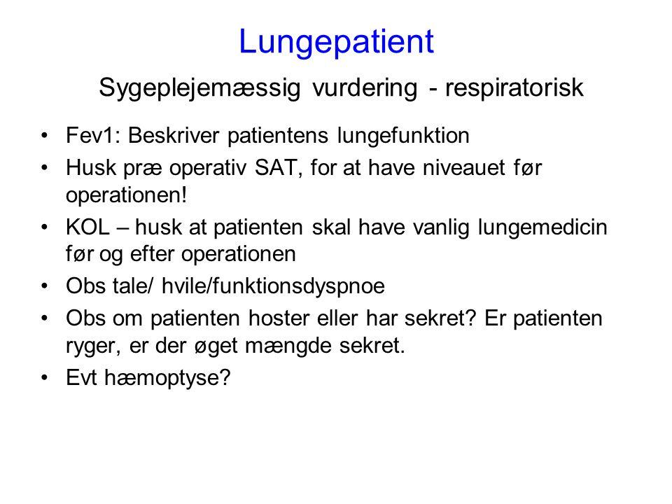 Lungepatient Sygeplejemæssig vurdering - respiratorisk