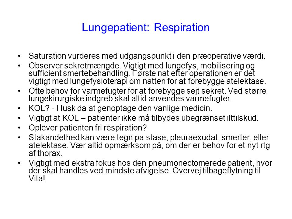 Lungepatient: Respiration