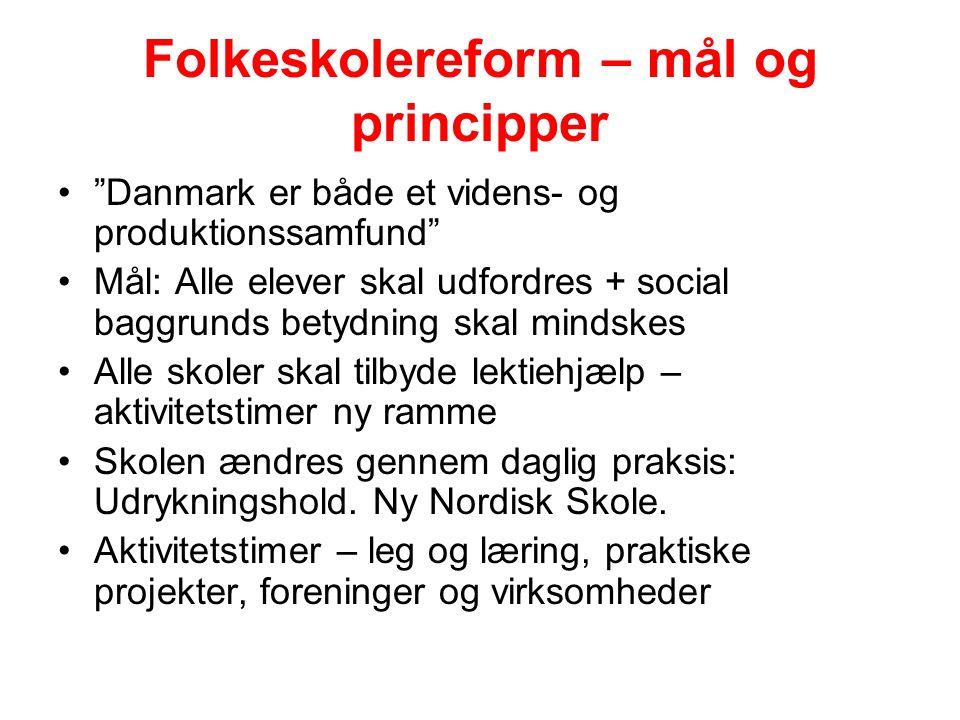 Folkeskolereform – mål og principper