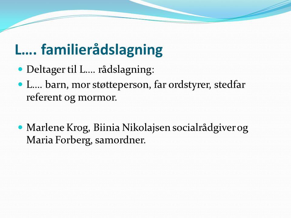 L…. familierådslagning