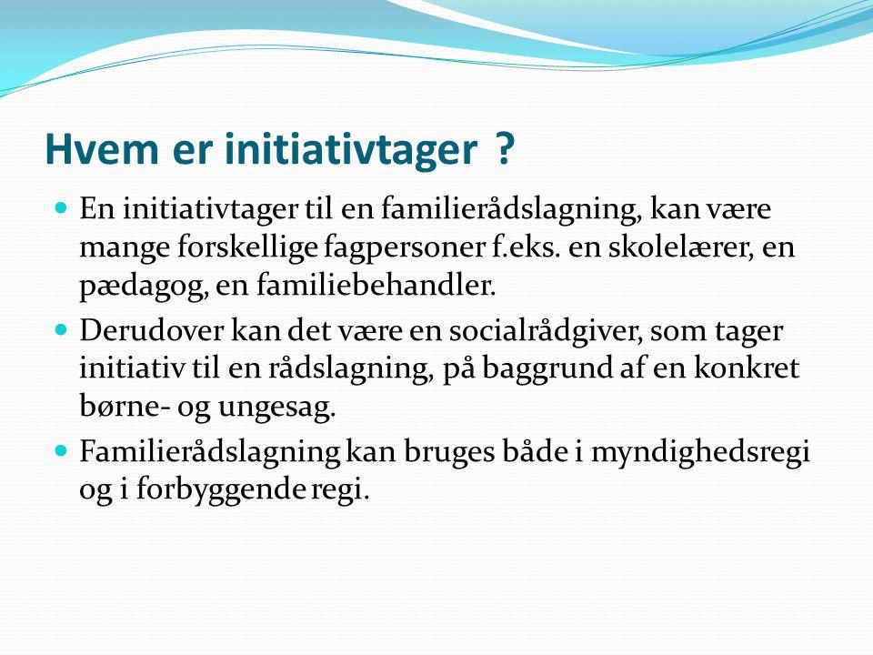 Hvem er initiativtager