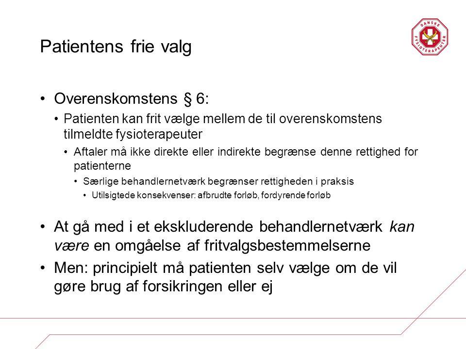 Patientens frie valg Overenskomstens § 6: