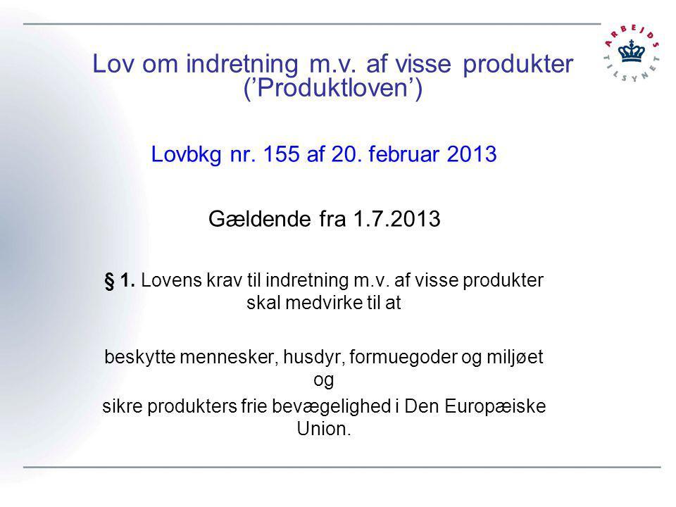 Lov om indretning m.v. af visse produkter ('Produktloven')