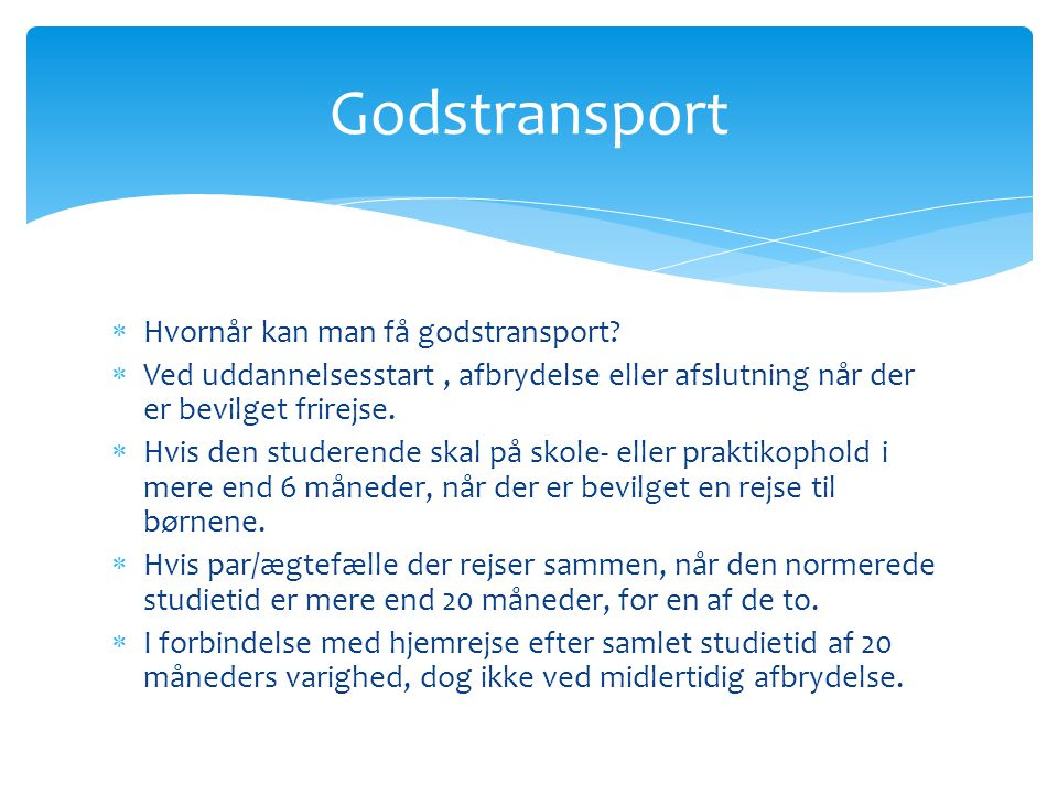 Godstransport Hvornår kan man få godstransport