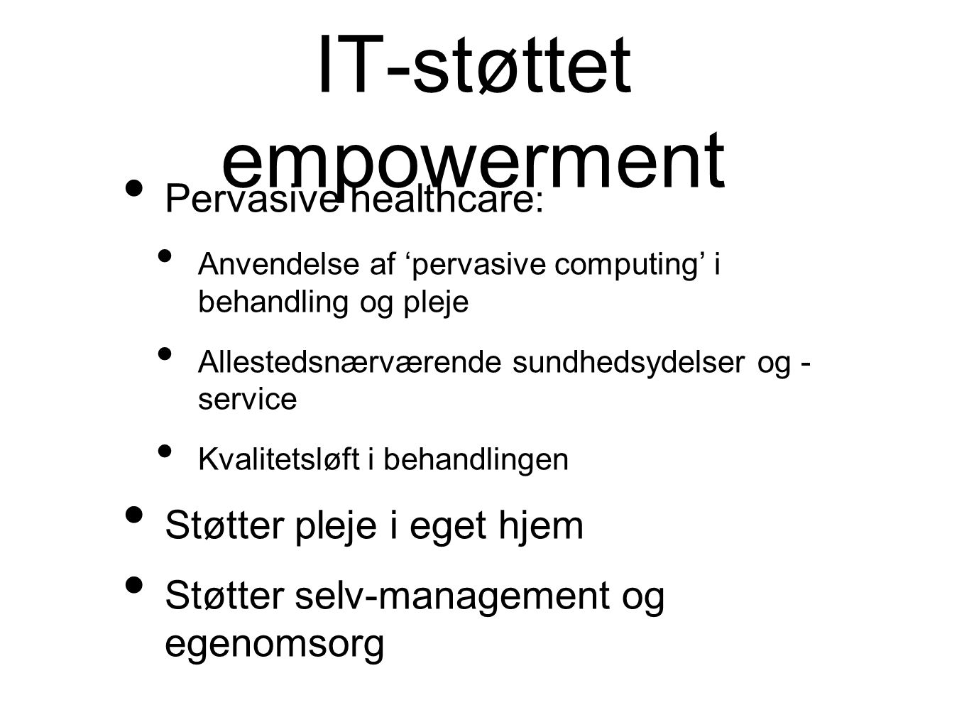 IT-støttet empowerment