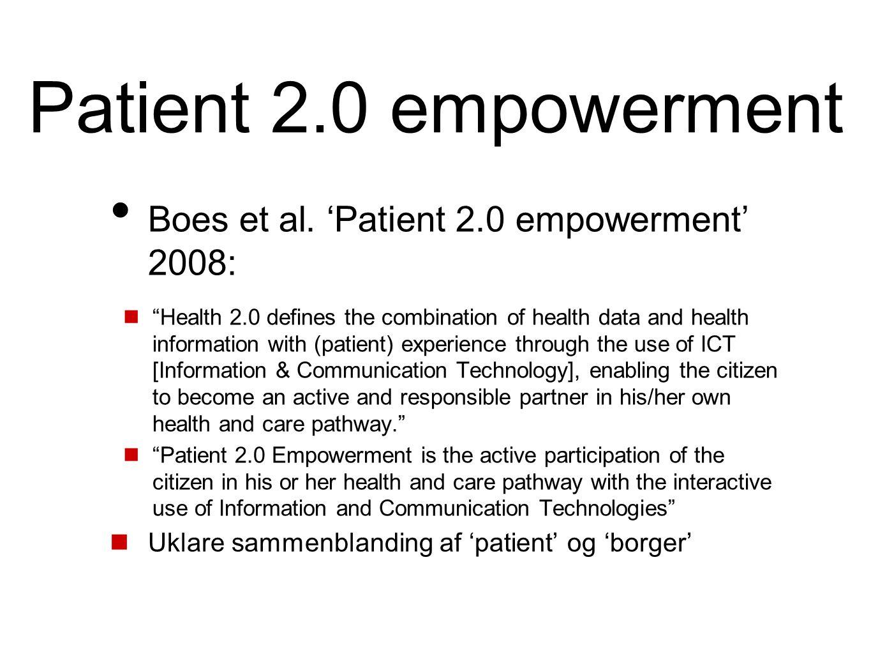 Patient 2.0 empowerment Boes et al. 'Patient 2.0 empowerment' 2008: