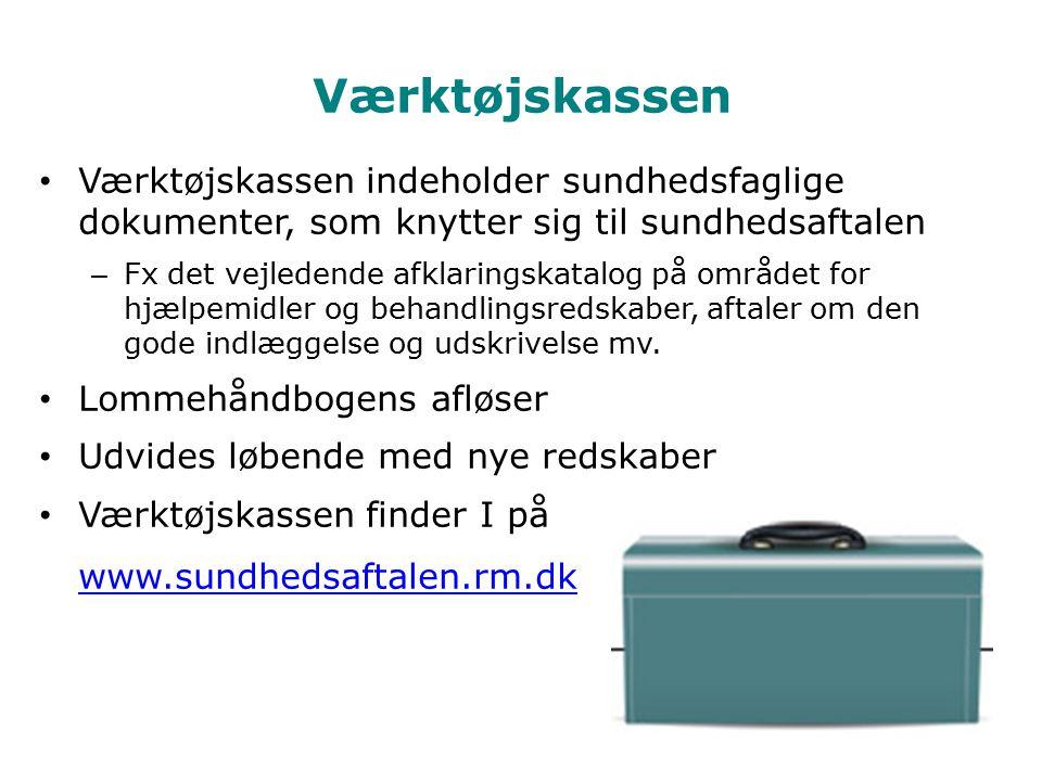 Værktøjskassen Værktøjskassen indeholder sundhedsfaglige dokumenter, som knytter sig til sundhedsaftalen.