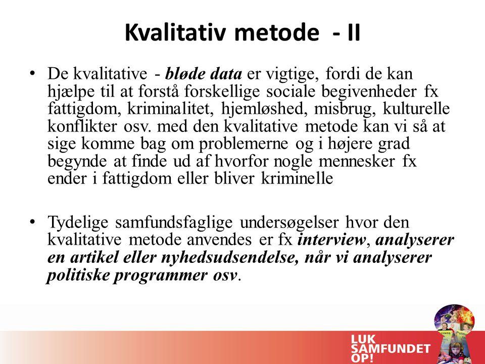 Kvalitativ metode - II