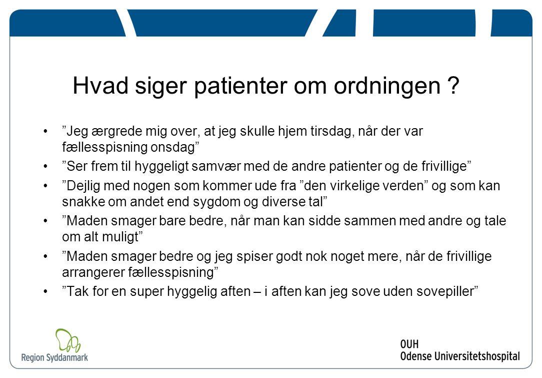 Hvad siger patienter om ordningen