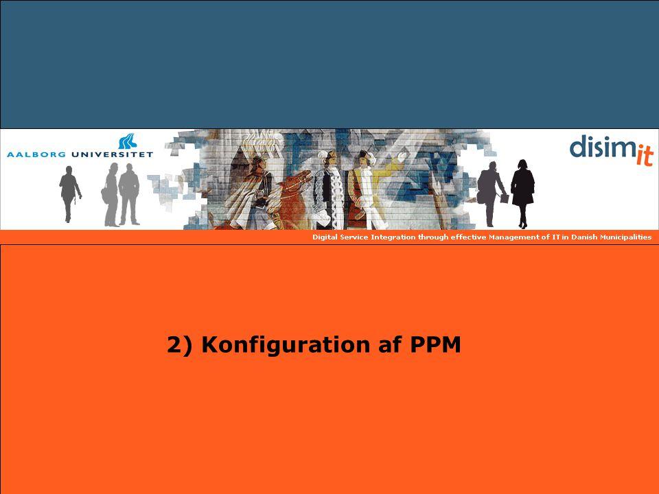 2) Konfiguration af PPM