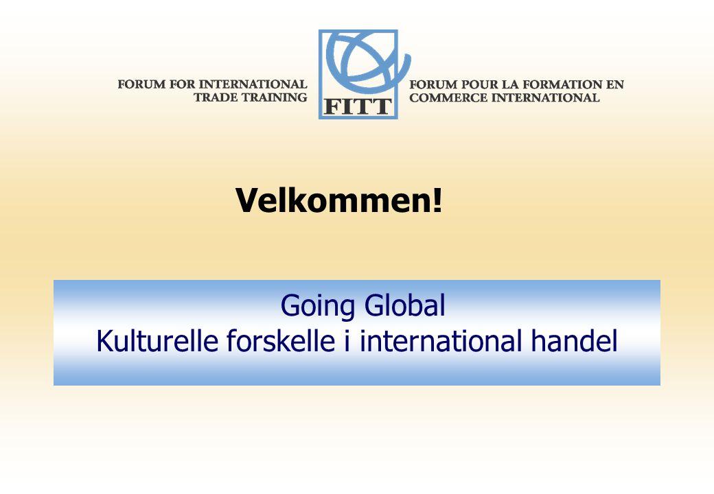 Going Global Kulturelle forskelle i international handel