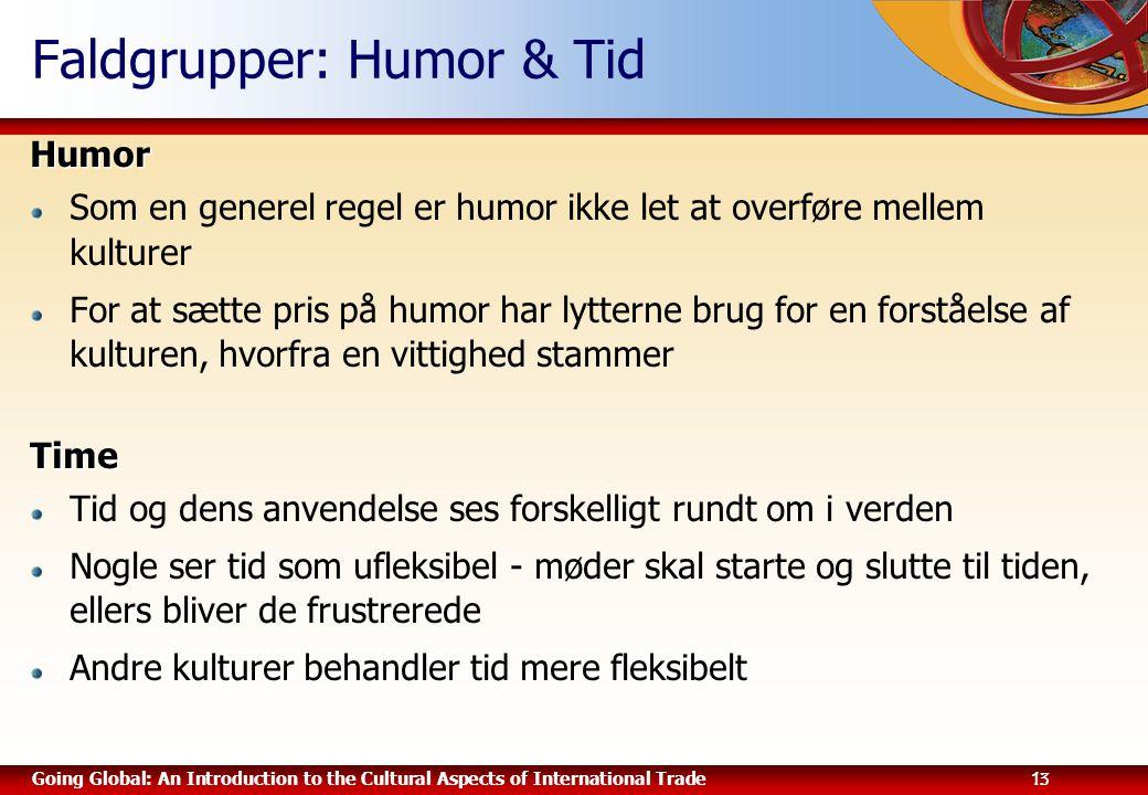 Faldgrupper: Humor & Tid