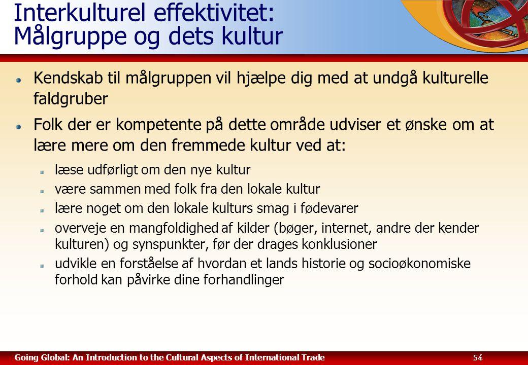 Interkulturel effektivitet: Målgruppe og dets kultur