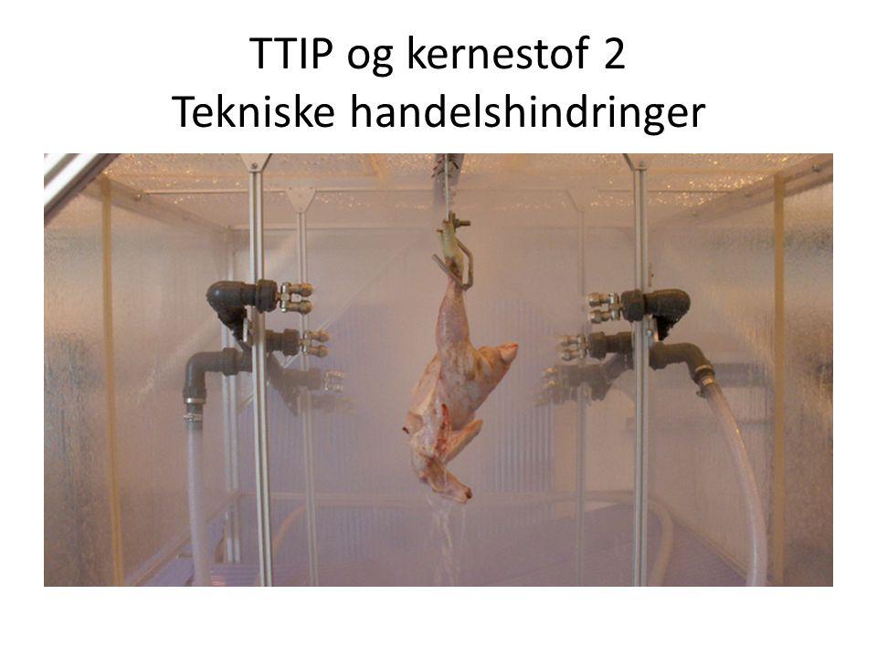 TTIP og kernestof 2 Tekniske handelshindringer