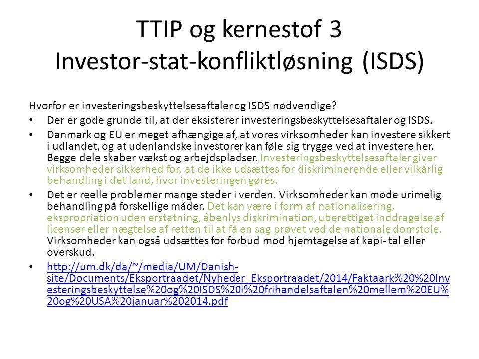 TTIP og kernestof 3 Investor-stat-konfliktløsning (ISDS)
