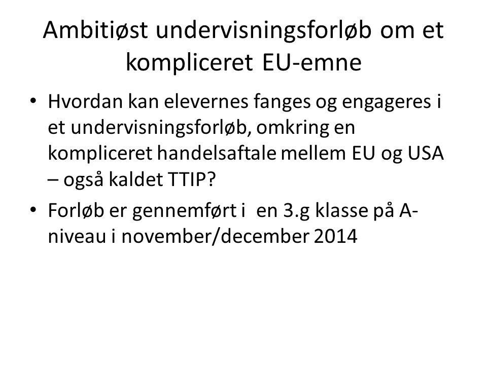 Ambitiøst undervisningsforløb om et kompliceret EU-emne