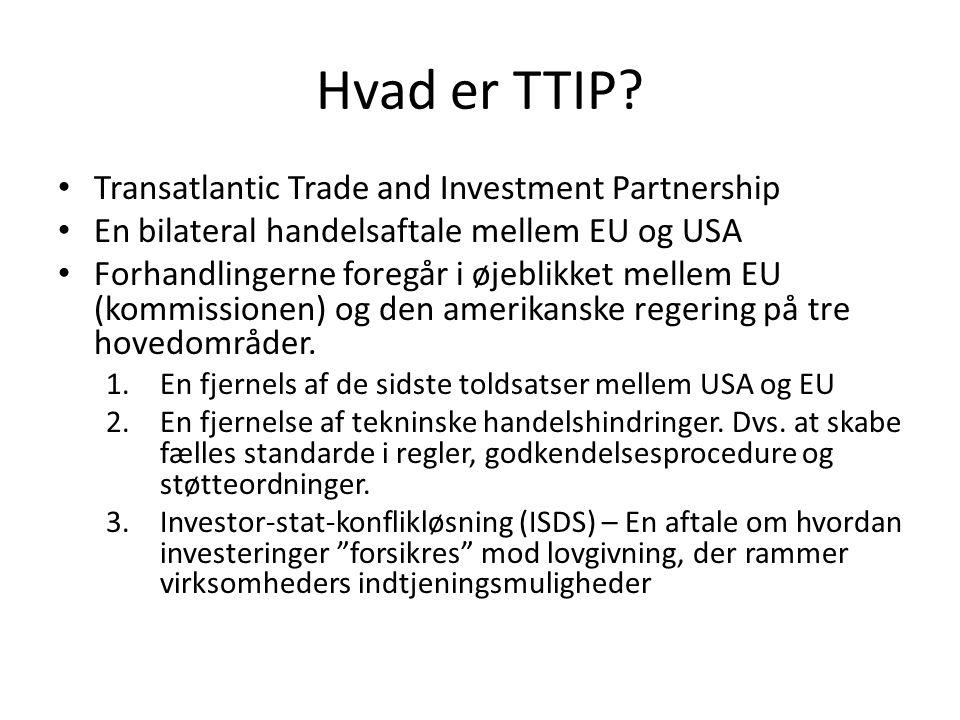 Hvad er TTIP Transatlantic Trade and Investment Partnership