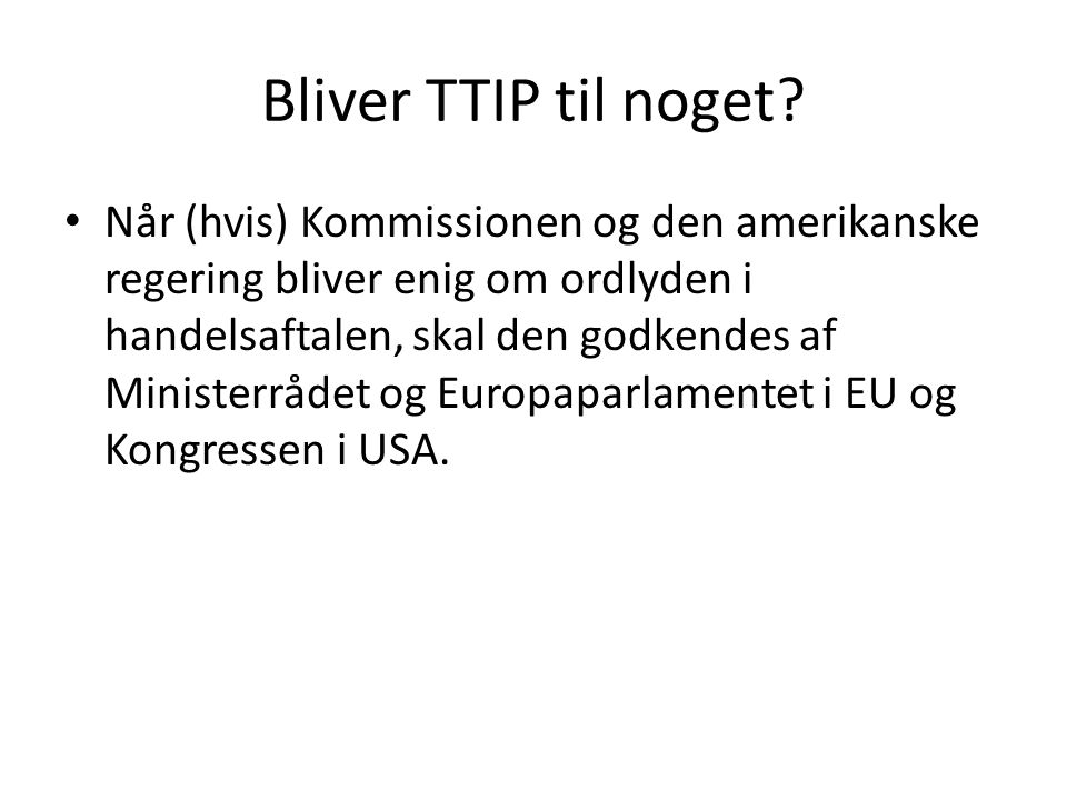 Bliver TTIP til noget