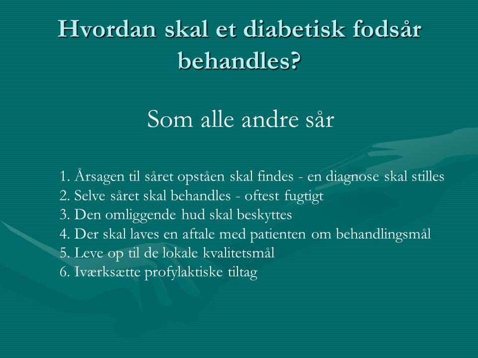 Hvordan skal et diabetisk fodsår behandles
