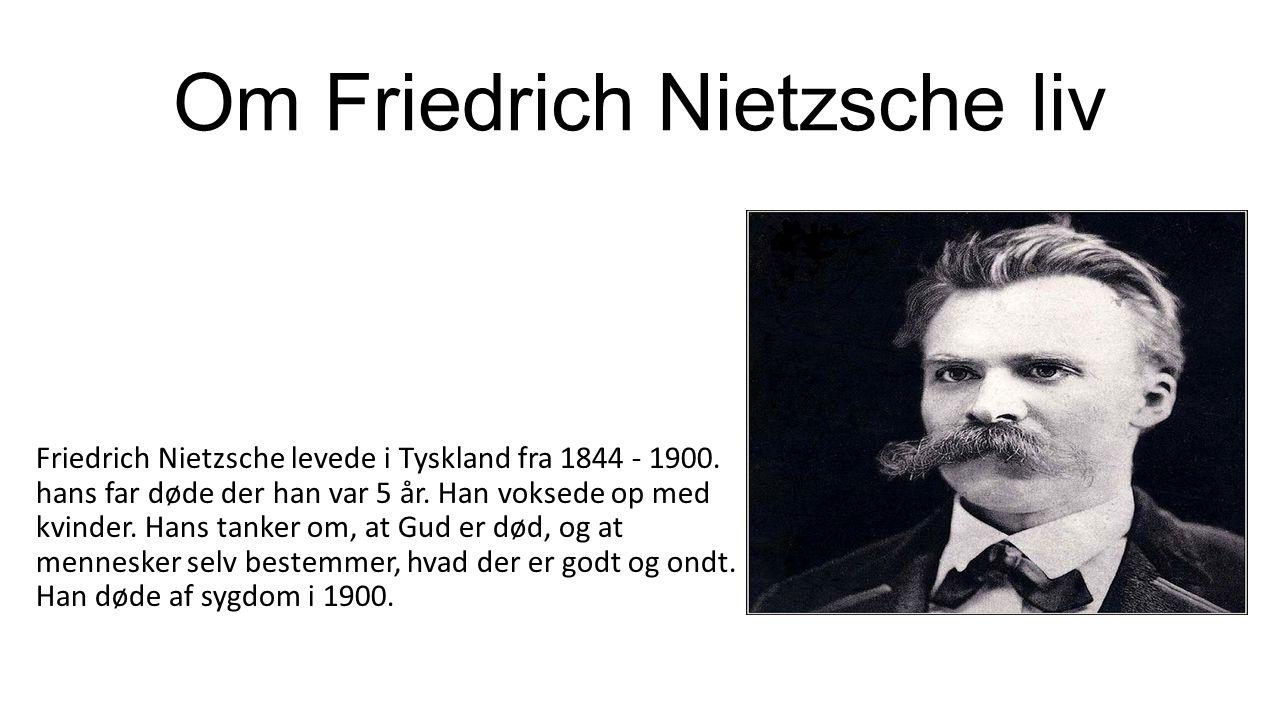 Om Friedrich Nietzsche liv