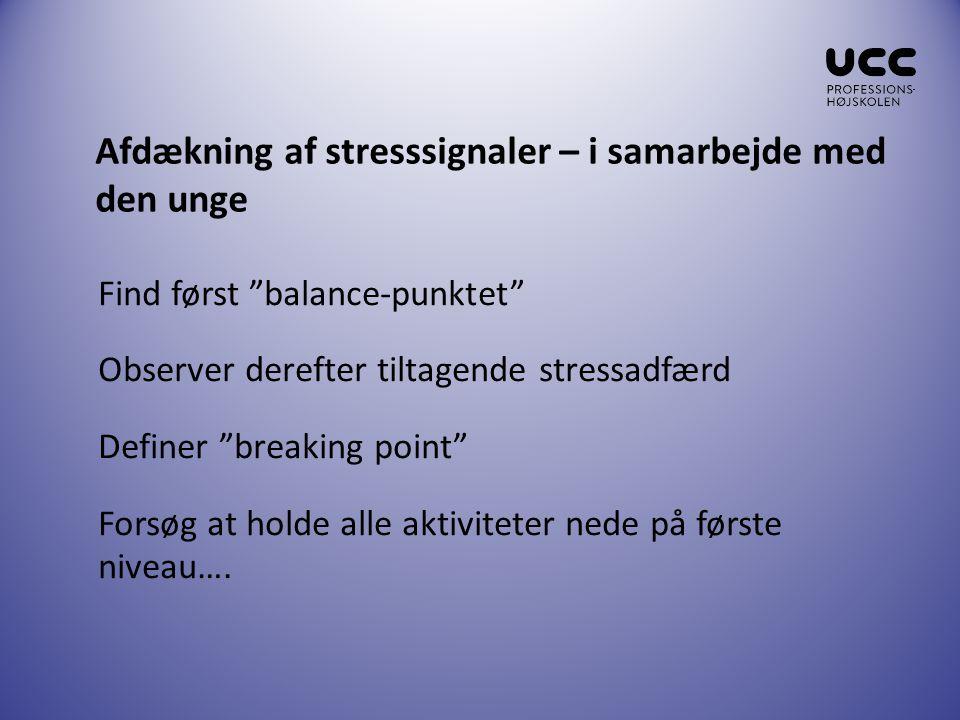 Afdækning af stresssignaler – i samarbejde med den unge