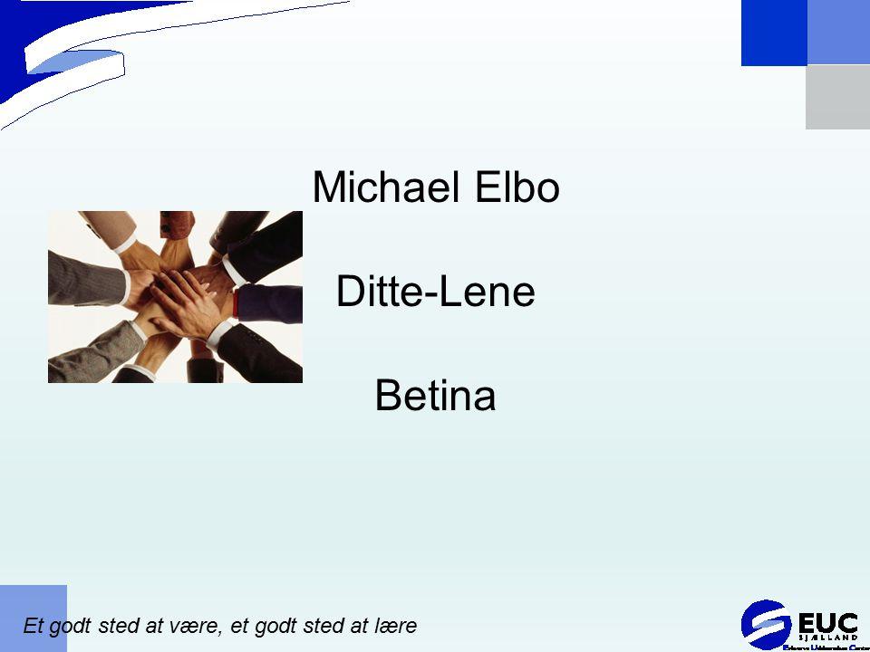Michael Elbo Ditte-Lene Betina