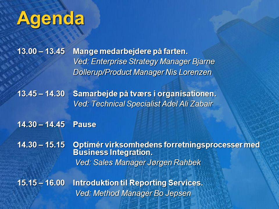 Agenda 13.00 – 13.45 Mange medarbejdere på farten.