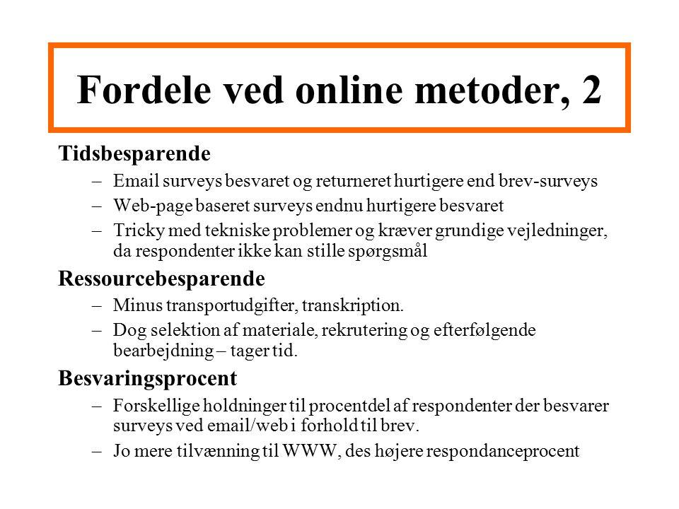 Fordele ved online metoder, 2