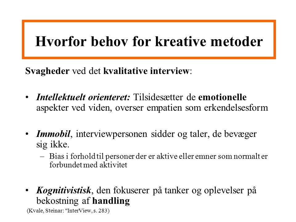 Hvorfor behov for kreative metoder