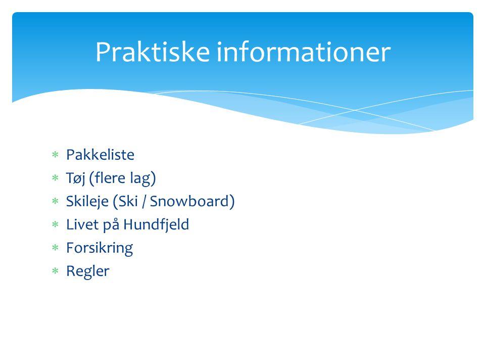 Praktiske informationer