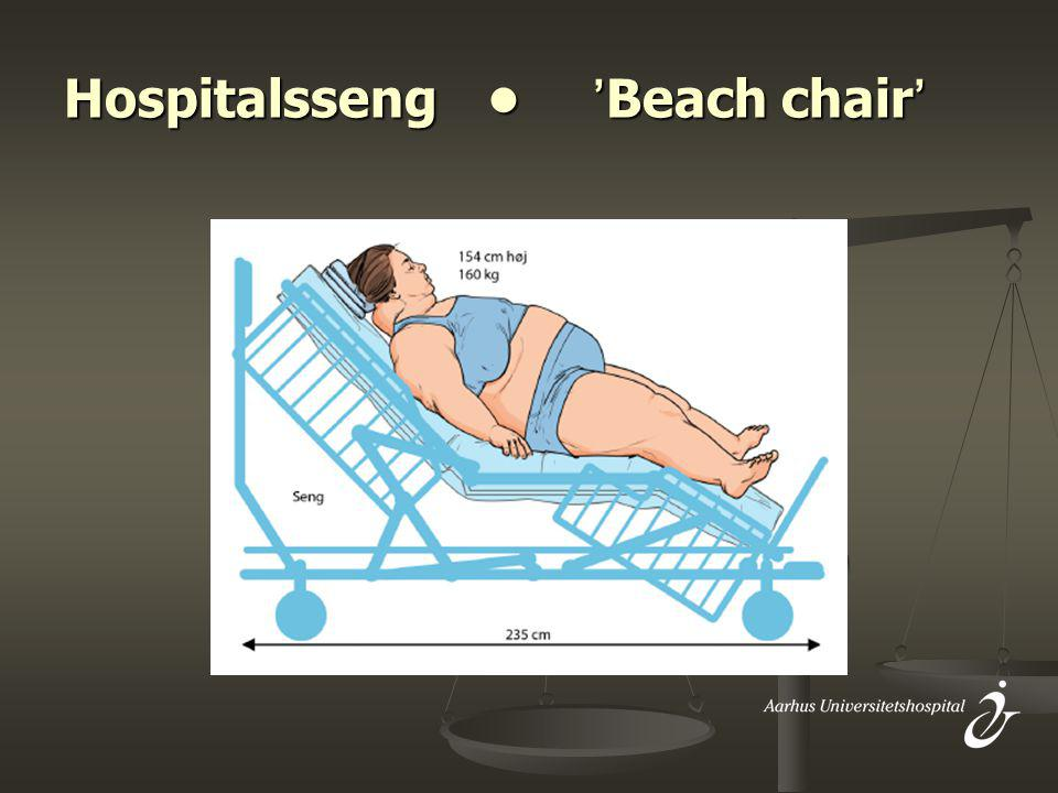 Hospitalsseng • 'Beach chair'