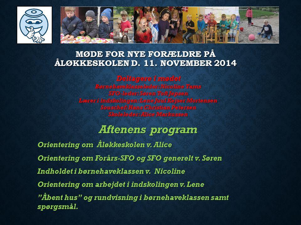 Møde for nye forældre på Åløkkeskolen d. 11. november 2014