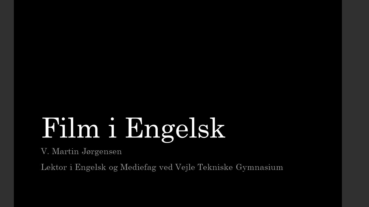 Film i Engelsk V. Martin Jørgensen