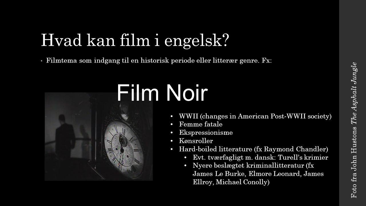 Film Noir Hvad kan film i engelsk