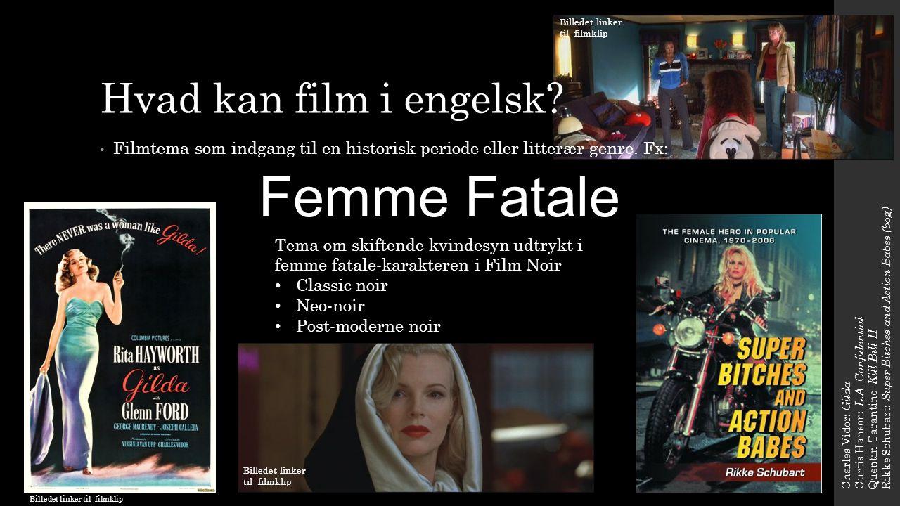 Femme Fatale Hvad kan film i engelsk