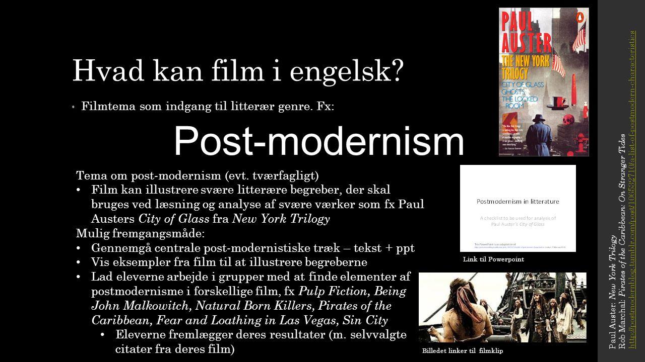 Post-modernism Hvad kan film i engelsk