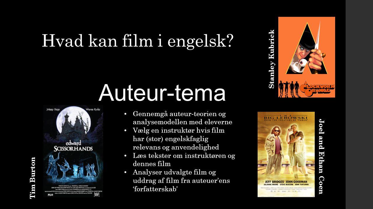 Auteur-tema Hvad kan film i engelsk Stanley Kubrick