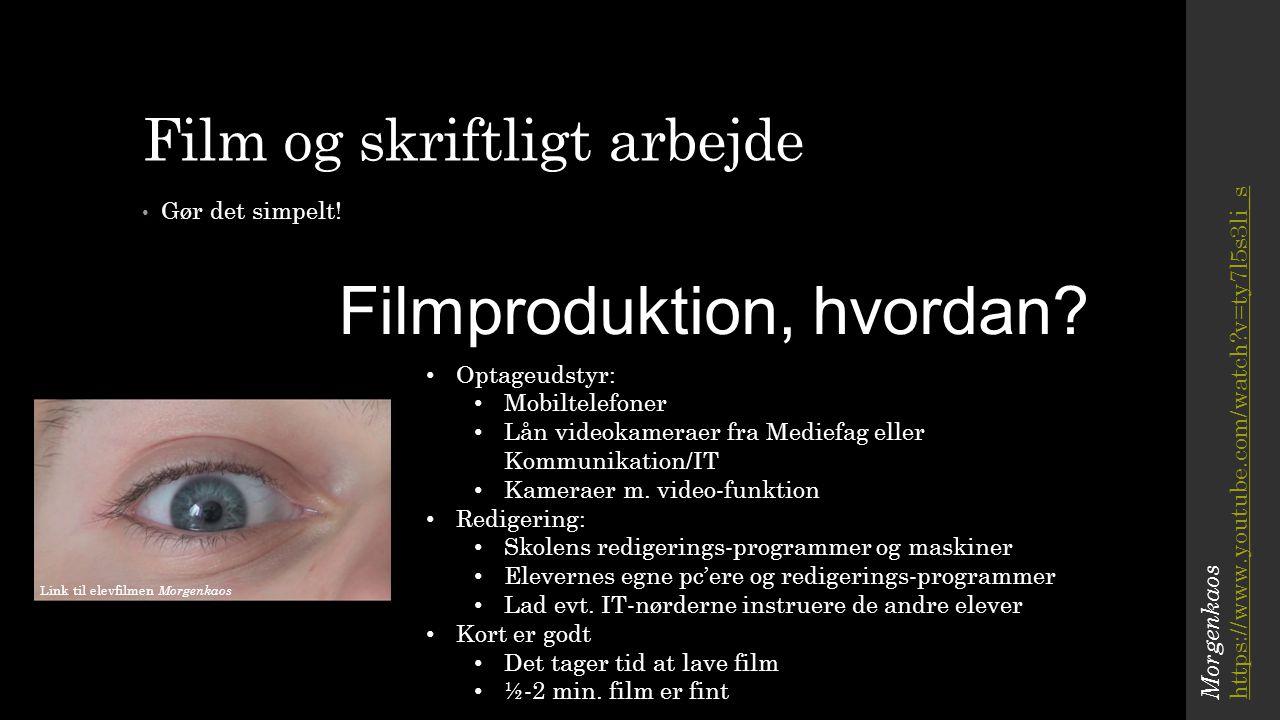 Film og skriftligt arbejde