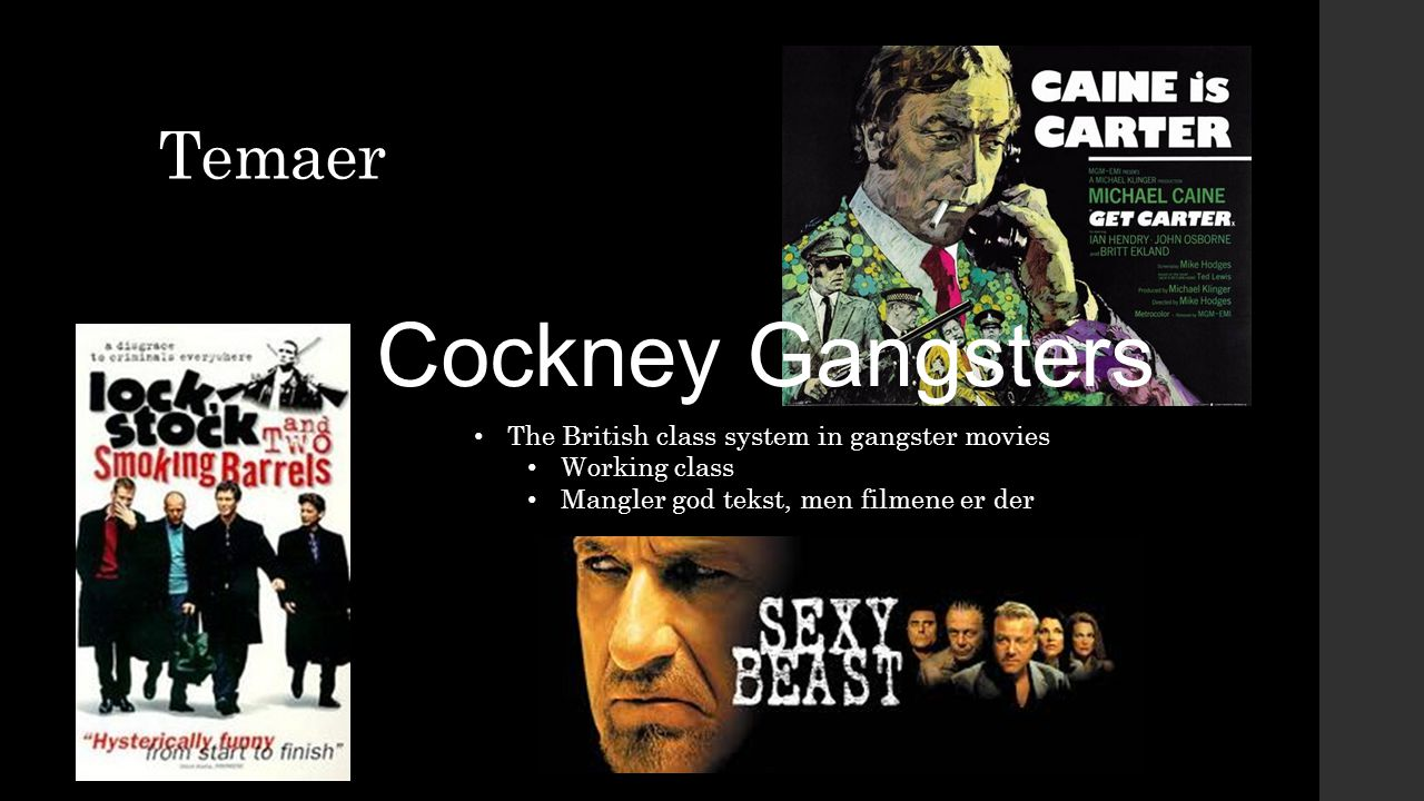Cockney Gangsters Temaer The British class system in gangster movies